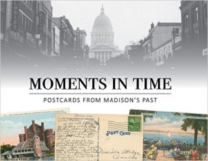 Moments in Time: Postcards from Madison's Past